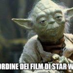 Meme di Yoda sull'ordine dei film di Star Wars