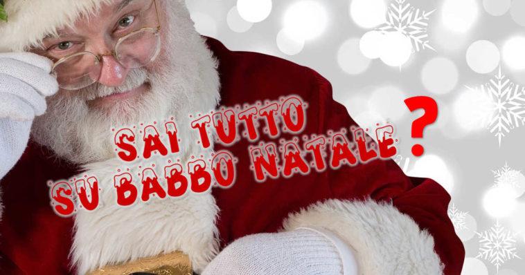 Sai tutto su Babbo Natale